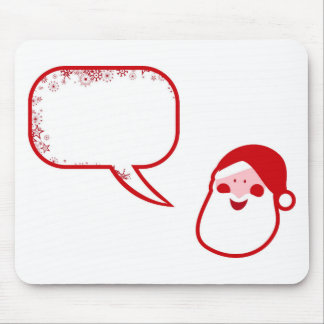 Santa Claus Saying Mouse Pad