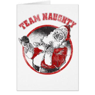 Santa Claus - Team Naughty Greeting Card