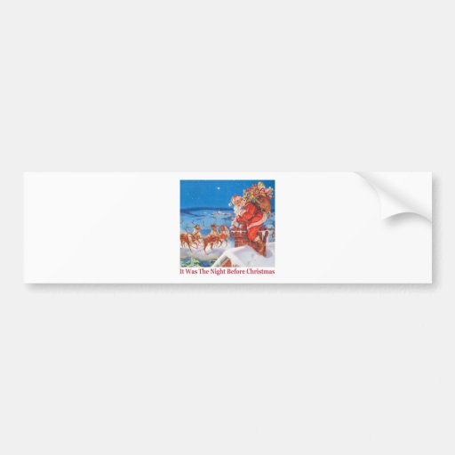 Santa Claus Up On The Rooftop Christmas Eve Bumper Sticker
