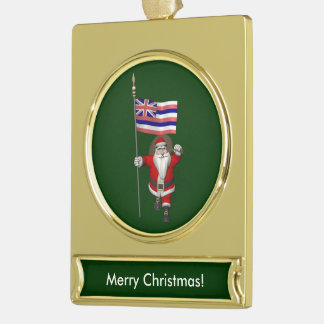 Santa Claus With Ensign Of Hawaii Gold Plated Banner Ornament
