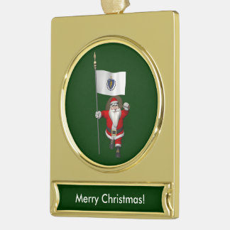 Santa Claus With Ensign Of Massachusetts Gold Plated Banner Ornament