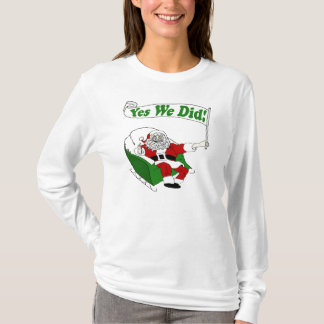 Santa Claus: Yes We Did! T-Shirt (Union-Made)