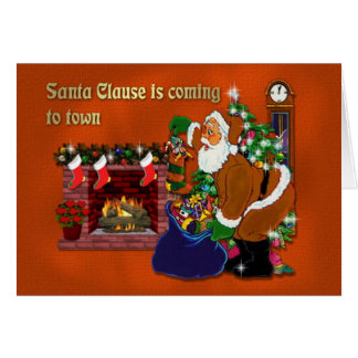 Santa Clause Is coming... Card