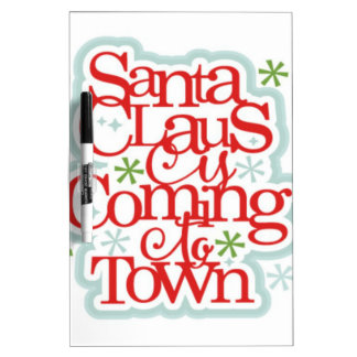 Santa Clause is Coming to Town Christmas Dry Erase Board
