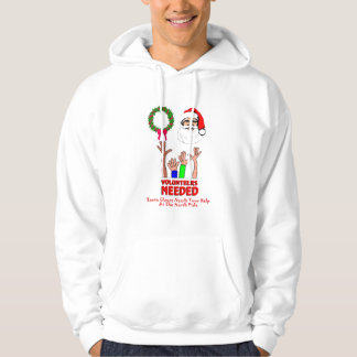 Santa Clause Needs Your Help At The North Pole Hoodie