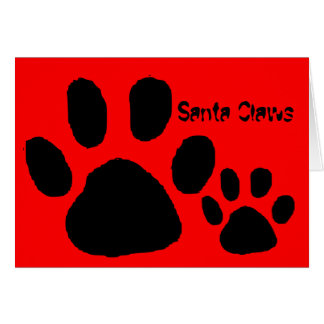 Santa Claws Is Coming For You Card