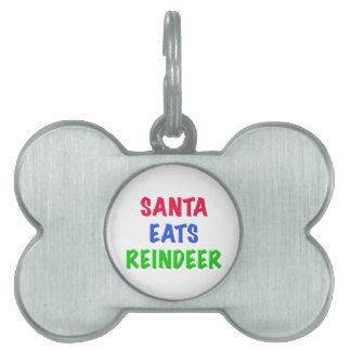 Santa come el reno placas de nombre de mascota