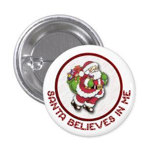 Santa cree en mí el botón pin redondo de 1 pulgada