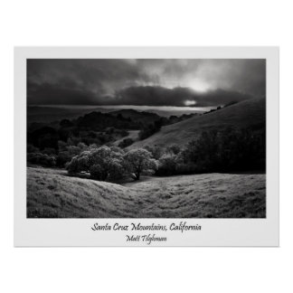 Santa Cruz Mountains in Black and White Poster