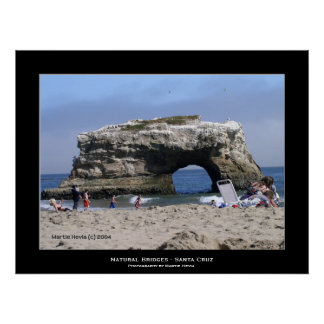 """Santa Cruz Natural Bridges"" Posters"