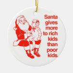 Santa da más a los niños ricos ornamento para reyes magos