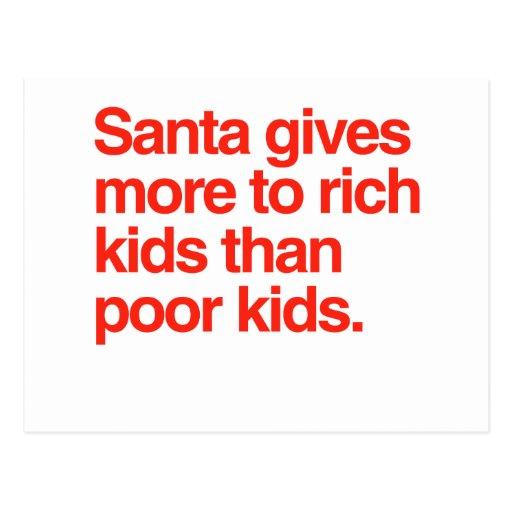 Santa da más a los niños ricos que niños pobres tarjeta postal