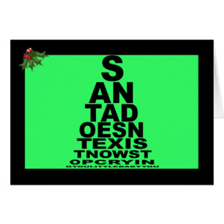 Santa doesn t exist greeting card