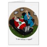 Santa doesn't believe in himself greeting card