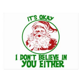 Santa doesn't believe in you postcard