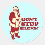 Santa, Don't Stop Believin' Round Stickers