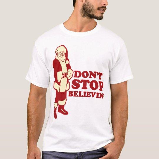 Santa, Don't Stop Believin' T-Shirt