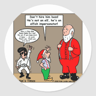 Santa & Elves Impersonator Funny Gifts & Tees Classic Round Sticker