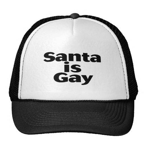 Santa es gay gorras