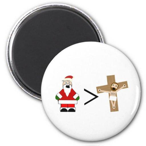 Santa es mayor que Jesús Imán De Frigorífico