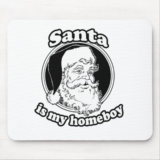 Santa es mi homeboy mousepads