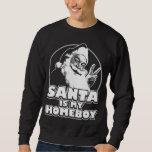 Santa es mi Homeboy Sudadera Con Capucha