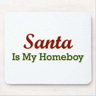 Santa es mi Homeboy Mousepad