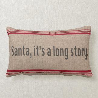 Santa, es una almohada larga de la historia