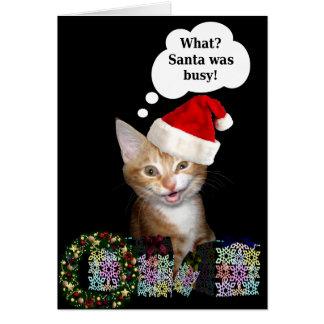 Santa estaba ocupado tarjeta de felicitación