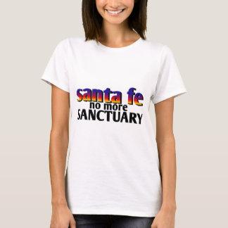 santa fe - no more sanctuary T-Shirt