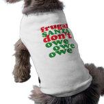 Santa frugal no debe debe debe camiseta de perrito