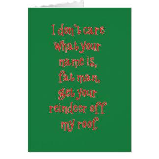 Santa Gets No Love Greeting Card