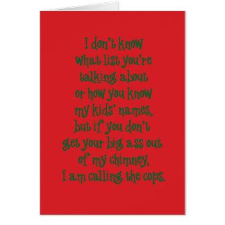 Santa Gets No Love II Greeting Card