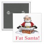 Santa gordo pin