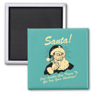 Santa! Guy Trying to Get In Your Stockings 2 Inch Square Magnet