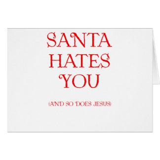 Santa Hates You Cards