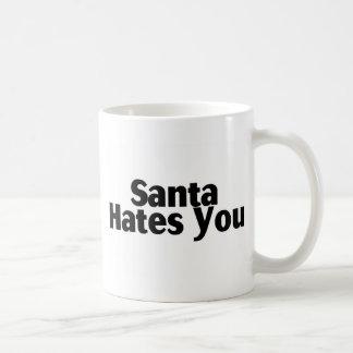 Santa Hates You Coffee Mug