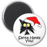 Santa Hates You Magnet