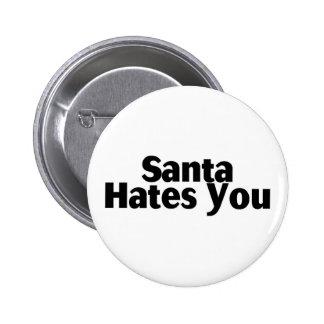 Santa Hates You Pinback Button