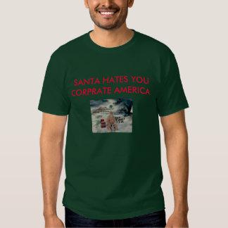 Santa Hates You. T Shirt
