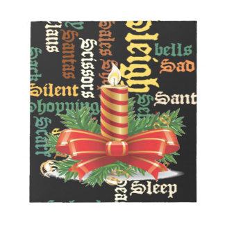 Santa Have a Nice Day and a Better Night.jpg Note Pad