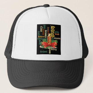 Santa Have a Nice Day and a Better Night.jpg Trucker Hat