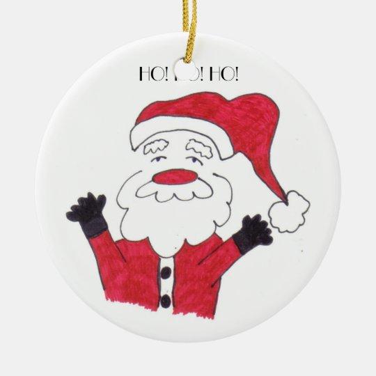 Santa Ho! Ho! Ho! Ceramic Ornament