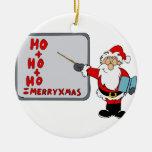 Santa ho ho ho merry christmas christmas ornament