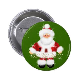 Santa Ho Ho Ho!!!! Pinback Button