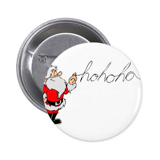Santa (Ho Ho Ho) Pins