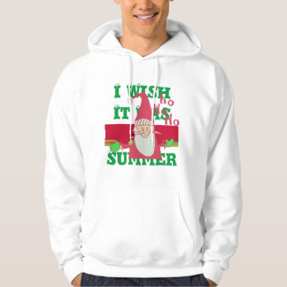 Santa HoHoHo! Summer wish Hooded Sweatshirt