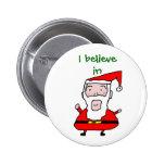 santa, I believe in Pins