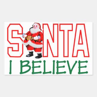 Santa I cree Pegatina Rectangular