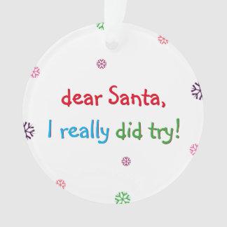Santa I intentó realmente el ornamento del árbol